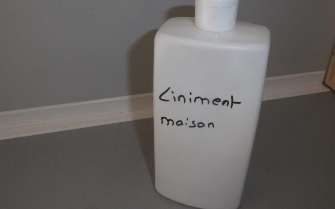 Faire son liniment maison.
